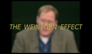 The Weinstein Effect